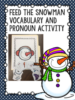Feed the Snowman Vocabulary and Pronoun Activity