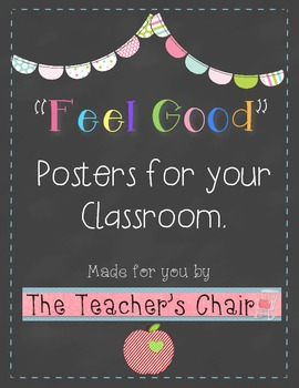 """Feel Good"" Motivational Posters"