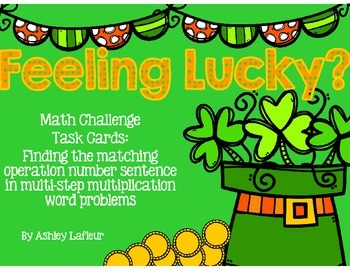 Feelin' Lucky Math Challenge Task Cards (2 and 3 Digit Mul