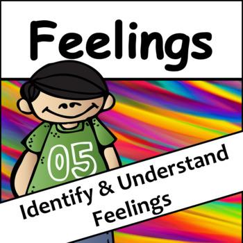 Feelings: Identify and Understand Feelings