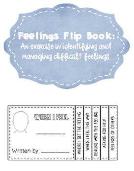 Feelings Flip Book: An Exercise in Identifying and Managin