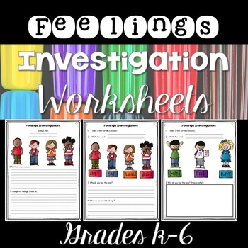 Feelings Investigation Worksheets