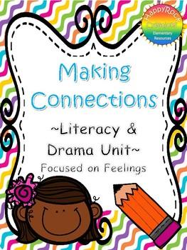 Making Connections Language & Drama Unit (Focus on Feelings)