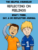 Feelings: What I Think, Say, and Can Do Reflection Journal