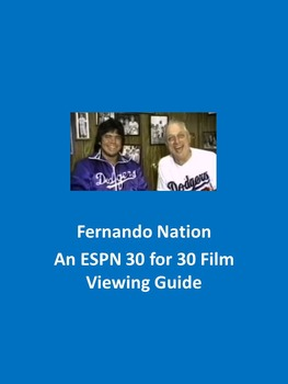 Fernando Nation An ESPN 30 for 30 Film Viewing Guide