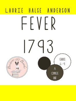 Fever 1793 by Laurie Halse Anderson Unit Bundle