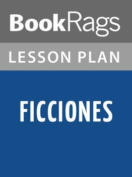 Ficciones Lesson Plans