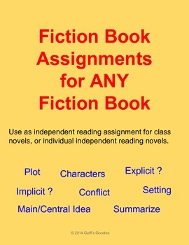 Fiction Book Assignments - for ANY fiction book; plot, mai