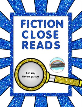 Fiction Close Reads for Any Fiction Passage