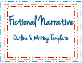 Fictional Narrative Writing Outline & Writing Template