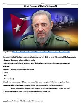 Fidel Castro: Hero OR Villain? (Research and Argumentative