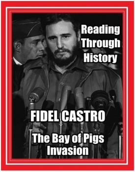 Fidel Castro and the Bay of Pigs