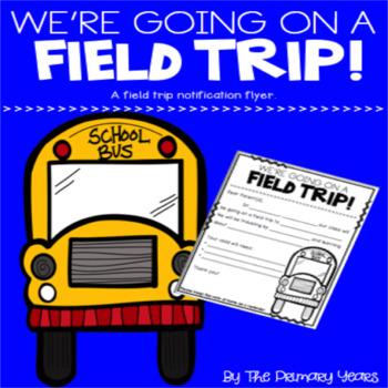 Field Trip Notification Form