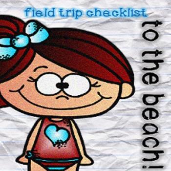 Field Trip Packing Checklist - To The Beach! {Freebie}