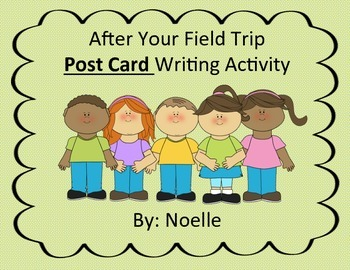 Post Card Template (Great for after a field trip)