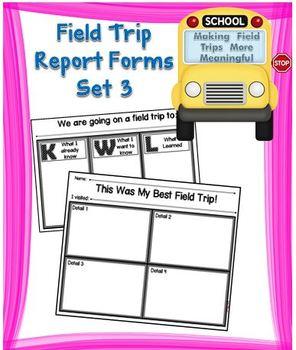 Field Trip Report Forms Set 3