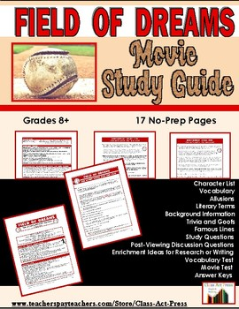 Field of Dreams: The Study Guide for the Film (17 Pages, A