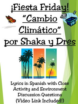 Fiesta Friday!  Cambio Climatico Song Activity in Spanish
