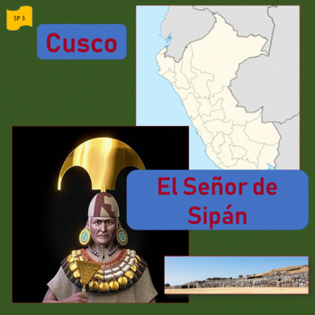 Cuzco / El señor de Sipán; 2 units about indigenous people