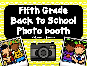 Fifth Grade Back to School Photo Booth 2016