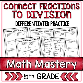 Connect Fractions to Division (5th Grade Common Core Math: