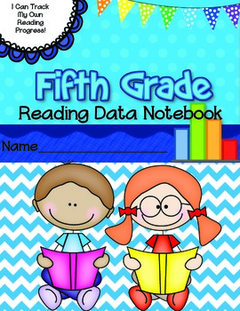 Fifth Grade Reading Data Notebook-  Aligned to the Common Core