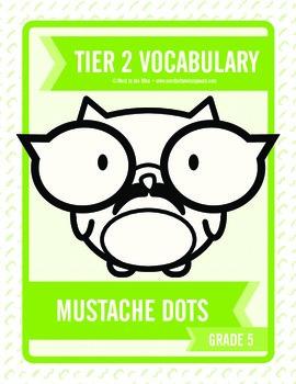Fifth Grade Tier 2 Mustache Dots