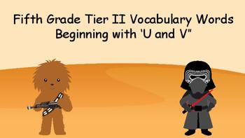 Fifth Grade Tier II Vocabulary: Words Beginning with V and U