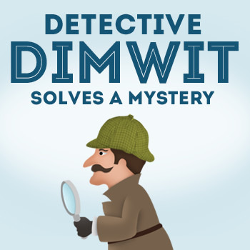 Figurative Language (Detective Dimwit Solves a Mystery - Case #3)