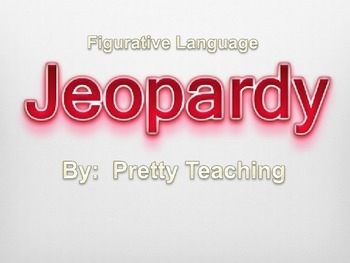 Figurative Language Jeopardy Game