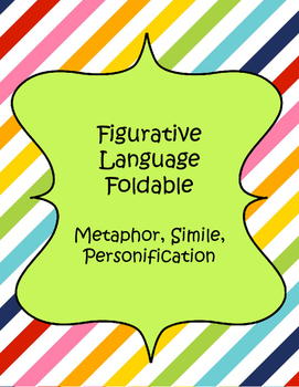Figurative Language: Metaphor, Simile, and Personification