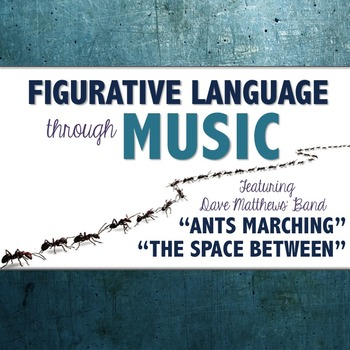 "Figurative Language in Music: Dave Matthews' ""Ants Marchin"