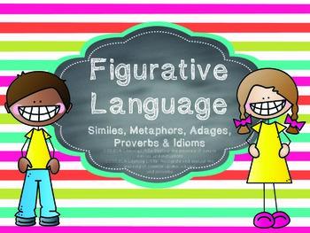 Figurative Language-Proverbs, Adages, Idioms, Similes & Me