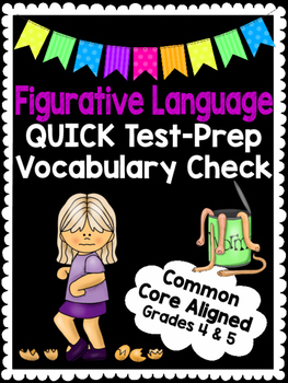 4th & 5th Grade Figurative Language Vocabulary Quiz- GREAT