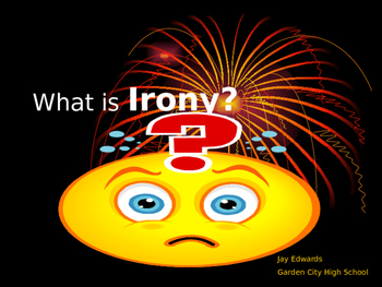 Figurative Language ~ What Is Irony?  (comes with internal
