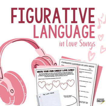 Figurative Language in Love Songs Activity for Secondary ELA
