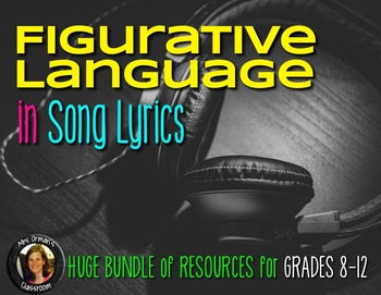 Figurative Language in Song Lyrics Growing BUNDLE
