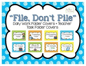 """File, Don't Pile"" Daily Organized Manila Work Folder Cove"