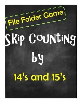 File Folder Game:  Skip Counting by 14's and 15's (Multipl