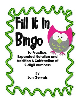 Fill It In Bingo (2-digit Addition and Subtraction and Exp