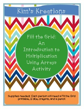 Fill The Grid: An Introduction to Multiplication with Arra