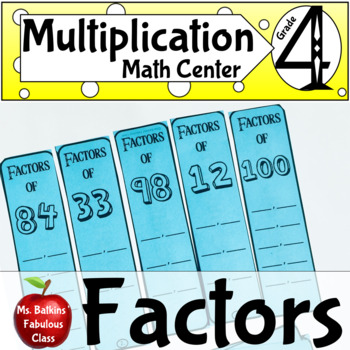Fill in the Factors Math Center Activity