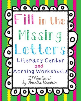 Fill in the Missing Letters Literacy Center and Morning Wo