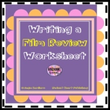 Film Review Writing Worksheets - English- for any film