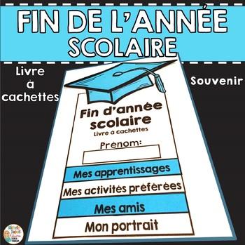Fin d'année scolaire - Livre à cachettes    - French End o