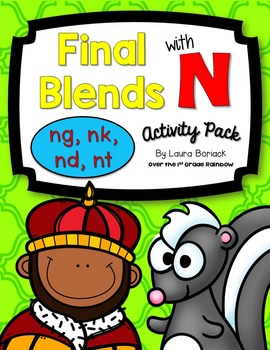 Final Blends with N (ng, nk, nd, nt) ~ Activity Pack