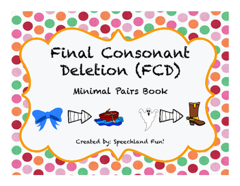~FREEBIE~ Final Consonant Deletion- Minimal Pairs Book