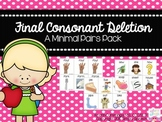 Final Consonant Deletion: Minimal Pairs