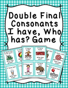 Final Double Consonants Words I Have Who Has? Game