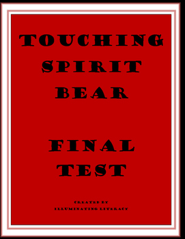 Final Exam for Touching Spirit Bear